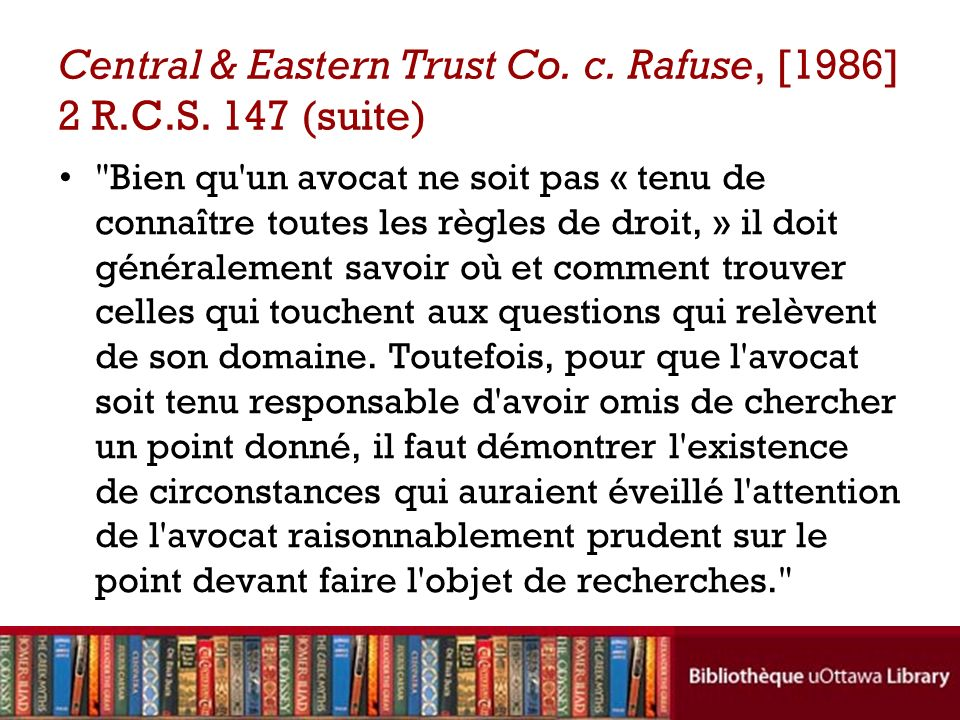 Central & Eastern Trust Co. c. Rafuse, [1986] 2 R.C.S. 147 (suite)